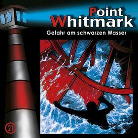 Point Whitmark, 21: Gefahr am schwarzen Wasser, 00602517177635