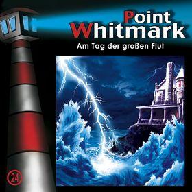 Point Whitmark, 24: Am Tag der großen Flut, 00602517482357