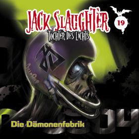 Jack Slaughter, 19: Die Dämonenfabrik, 00602537051151