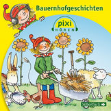 Pixi Hören, Bauernhofgeschichten, 09783867421362