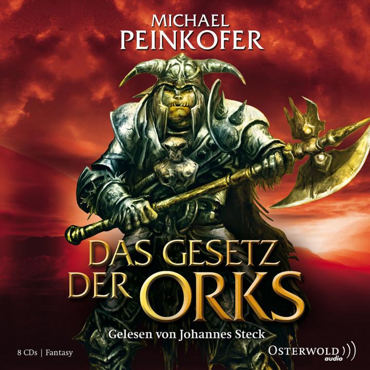 Michael Peinkofer: Das Gesetz der Orks: Steck,Johannes