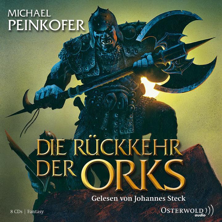 Michael Peinkofer: Die Rückkehr der Orks: Steck,Johannes
