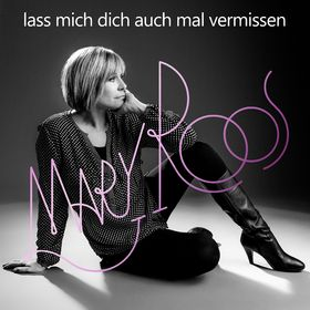 Mary Roos, Lass mich dich auch mal vermissen, 00602537348251