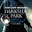 Darkside Park, Staffel 3: Folge 13 - 18, 00602537282005