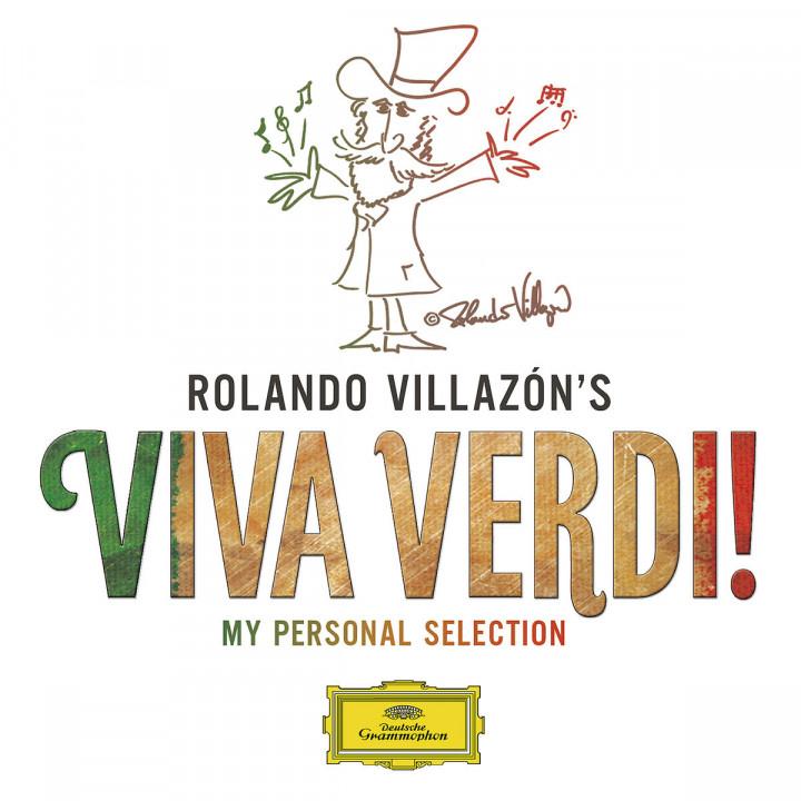 Rolando Villazón's Viva Verdi! - My Personal Selection