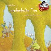 Trudi Gerster, Gschichte Vo Zauberhafte Tier Verzellt Vo De Trudi Gerster, 05099995554426