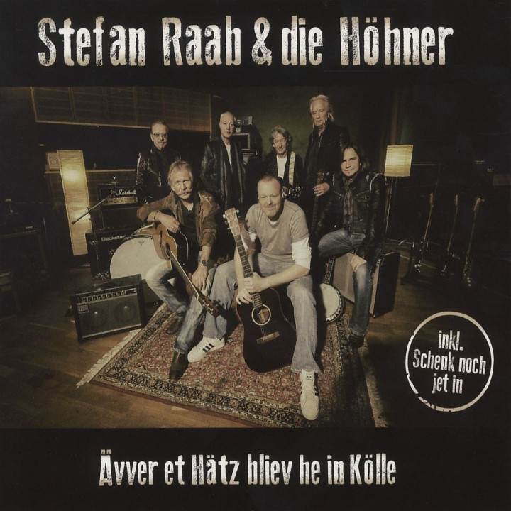 Ävver Et Hätz Bliev He In Köll: Raab,Stefan & Die Höhner