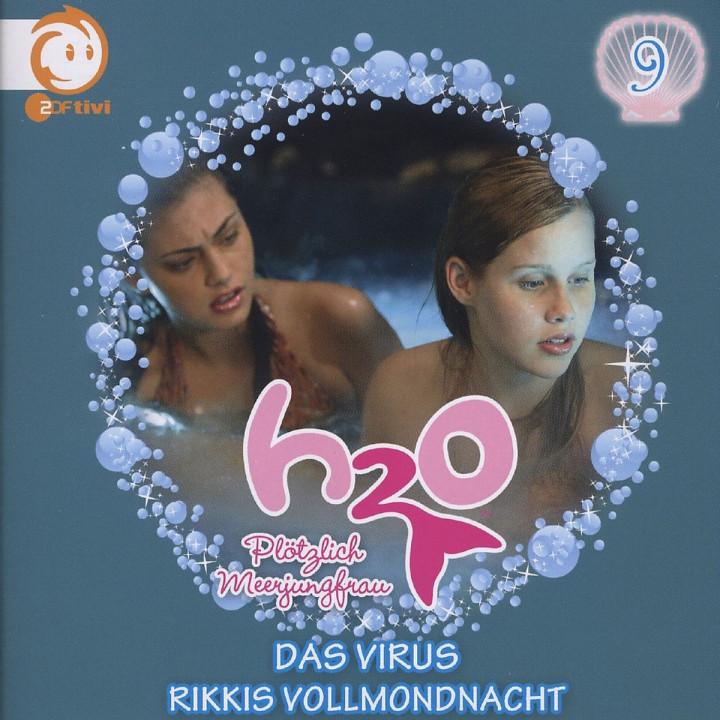 Vol.9! Das Virus/Rikkis Vollmondnacht: H2O - Plötzlich Meerjungfrau!
