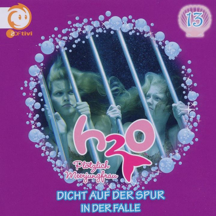 Vol.13! Dicht Auf Der Spur/I: H2O - Plötzlich Meerjungfrau!