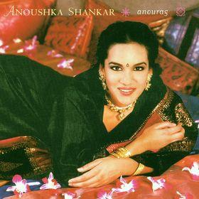 Anoushka Shankar, Anourag, 00724355696922