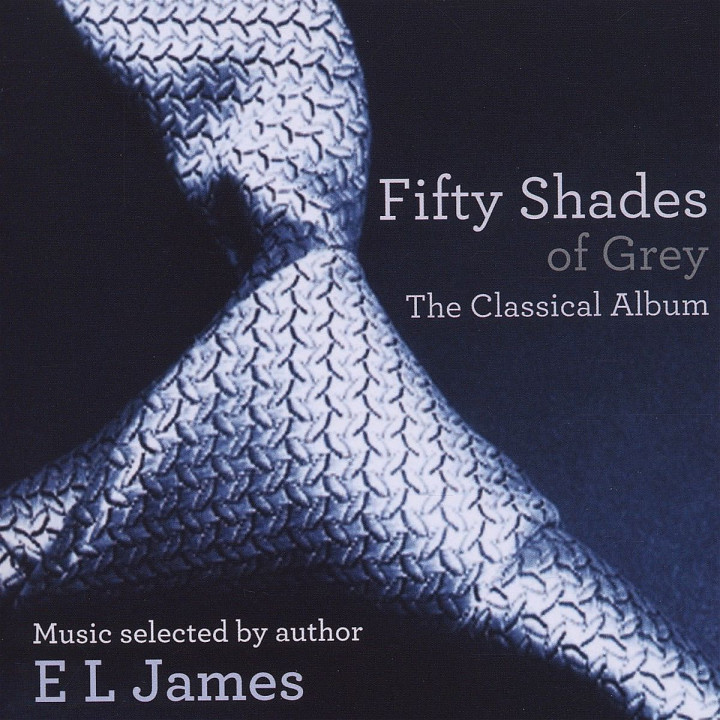 Shades Of Grey-Das Klassik-Album: Various/E L James