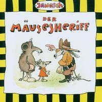 Janosch, Der Mäusesheriff, 00094638829225