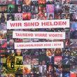 Wir Sind Helden, Tausend Wirre Worte-Liebling: Wir Sind Helden, 05099994892628