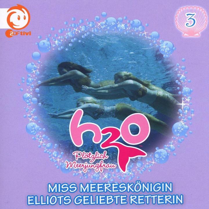 Vol.3! Miss Meereskönigin/: H2O - Plötzlich Meerjungfrau