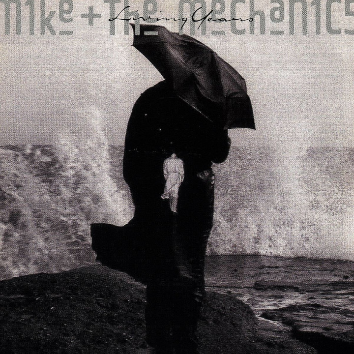 Living Years: Mike & The Mechanics