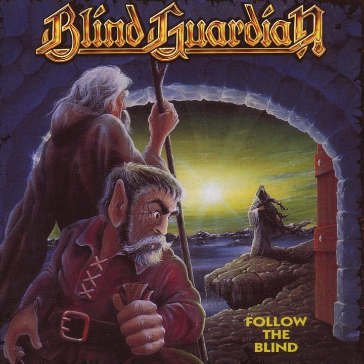 Follow The Blind-Remaster: Blind Guardian