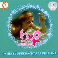 H2O - Plötzlich Meerjungfrau!, 02: Im Netz / Übernachtung Bei Emma, 05099930962620