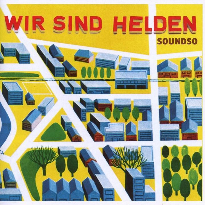 Soundso: Wir Sind Helden
