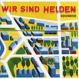 Wir Sind Helden, Soundso: Wir Sind Helden, 00094639246120