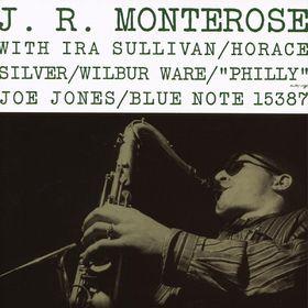 Blue Note Rudy Van Gelder Remasters, J. R. Monterose, 05099921538728