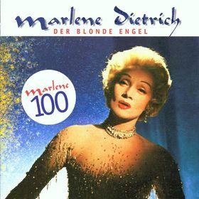 Marlene Dietrich, Der Blonde Engel - Marlene 100: 25 Lieder, 00724353743826