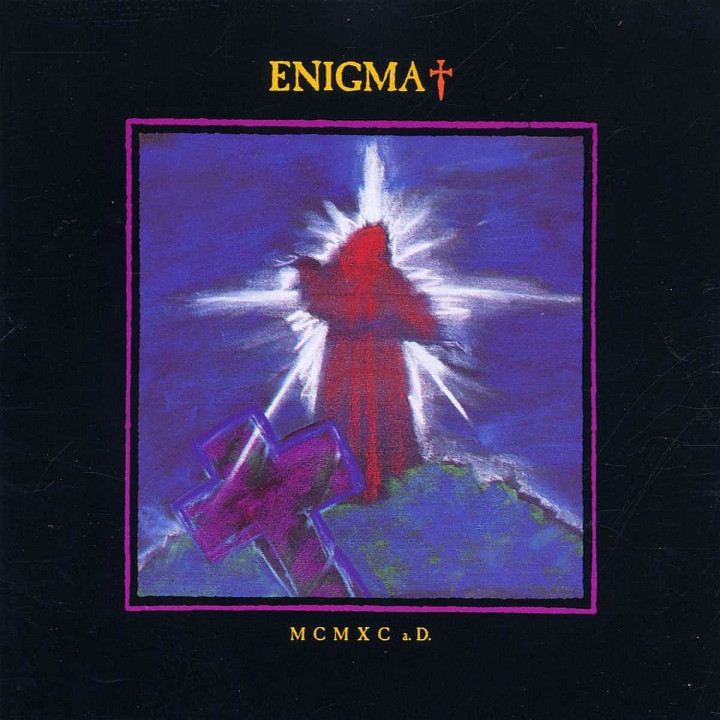 MCMXC A.D.: Enigma