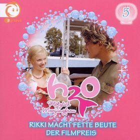 H2O - Plötzlich Meerjungfrau!, 05: Rikki Macht Fette Beute / Der Filmpreis, 05099962842327