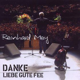 Reinhard Mey, Danke liebe gute Fee, 05099969875823