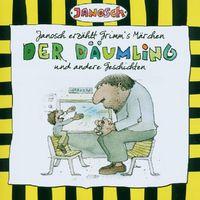 Janosch, Janosch erzählt Grimm's Märchen: Der Däumling und andere Geschichten, 00094638829522