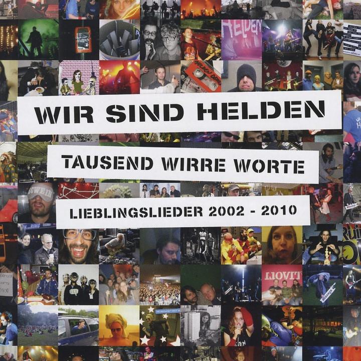 Tausend Wirre Worte-Lieblingslieder 2002-2010: Wir Sind Helden