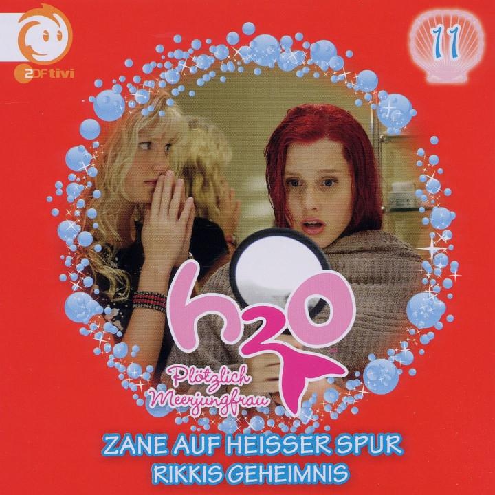 Vol.11! Zane Auf Heißer Spur/: H2O - Plötzlich Meerjungfrau!