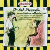 Janosch, Onkel Poppoffs wunderbare Abenteuer Vol. 2 (Onkel Poppoff und die Regenjule + Onkel Poppoff und seine Freunde gehen zum Bärenkönig - und etwas von Weihnachten), 00094638829027