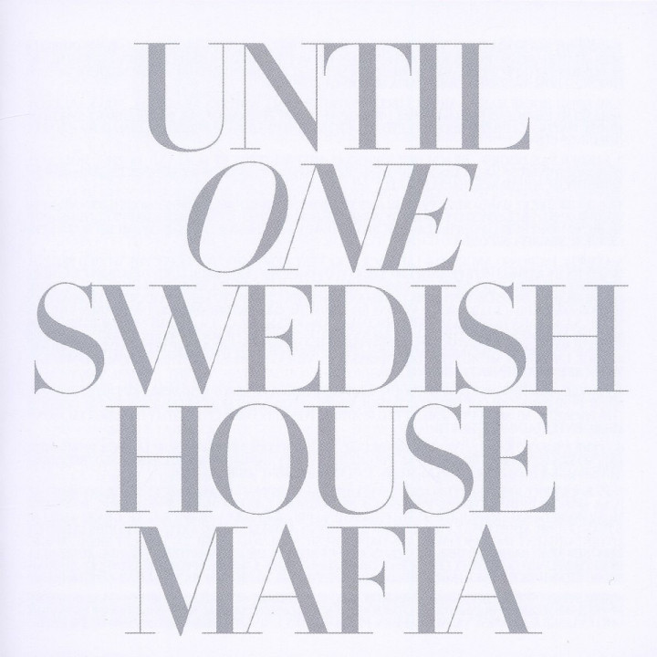 Until One: Swedish House Mafia
