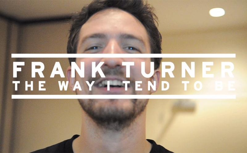 "Frank Turner, Doku ""The Way I Tend To Be"""