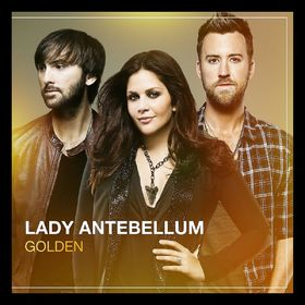 Lady Antebellum, Golden, 05099997918721