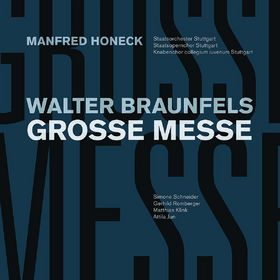 Walter Braunfels, Braunfels: Große Messe op. 37, 00028948103331