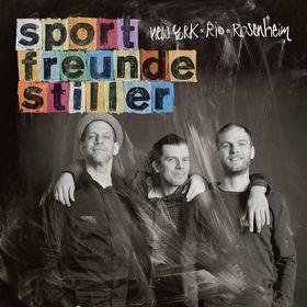 Sportfreunde Stiller, New York, Rio, Rosenheim, 00602537383337