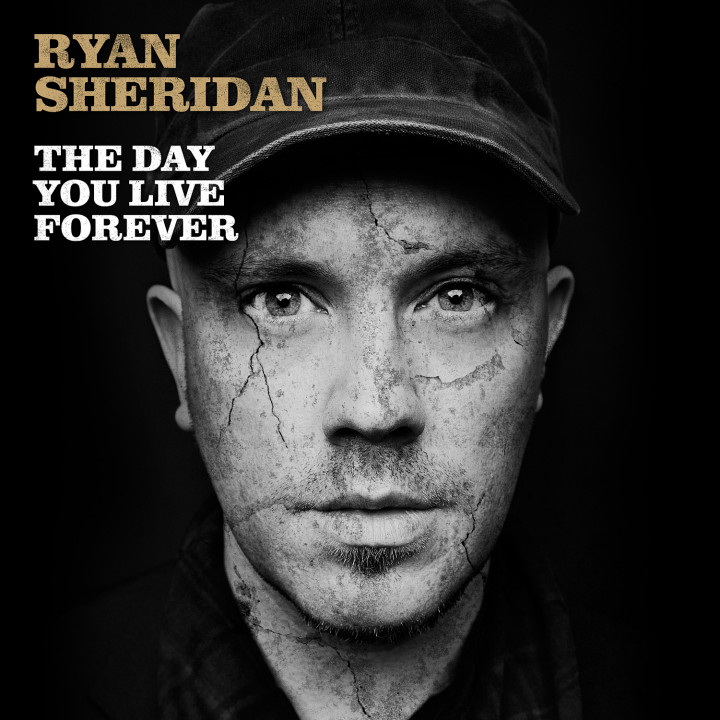 Ryan Sheridan - The Day You Live Forever