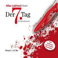 Nika Lubitsch, Der 7. Tag