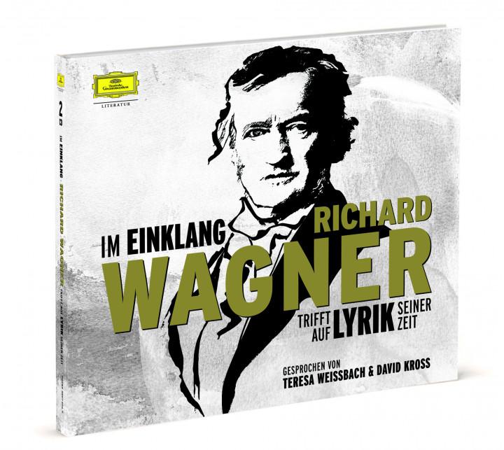 Im Einklang - Richard Wagner trifft auf Lyrik seiner Zeit