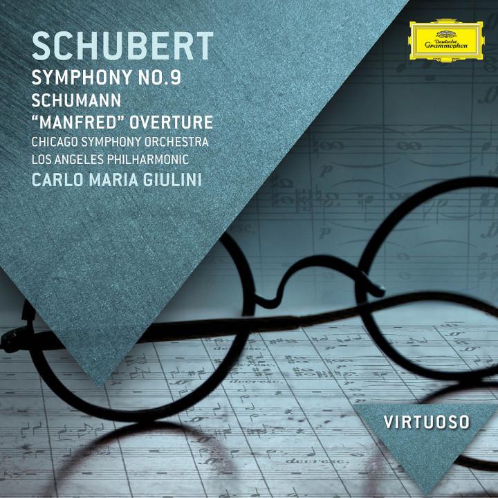 """Schubert: Symphony No.9; Schumann: """"Manfred"""" Overture"""