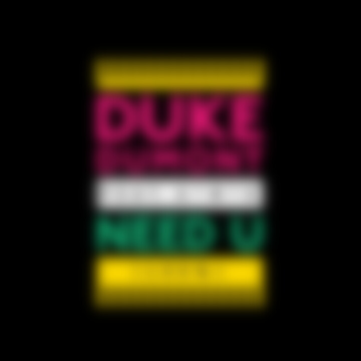 Duke Dumont Need U Cover