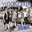 voXXclub, Rock mi (2-Track), 00602537399956