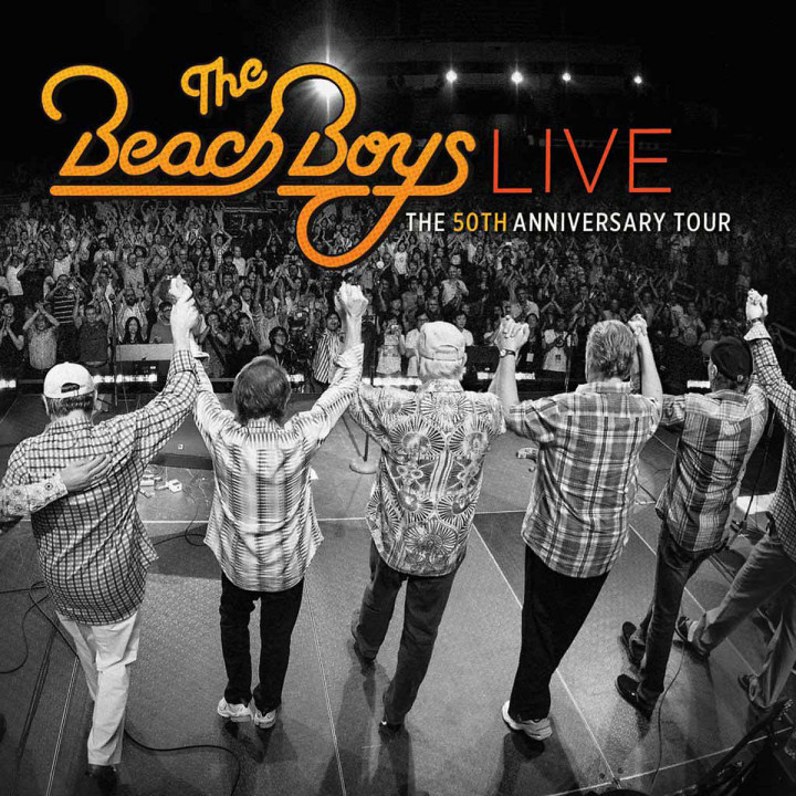 Live - The 50th Anniversary Tour: Beach Boys, The