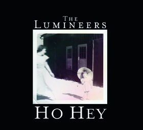 The Lumineers, Ho Hey, 00602537125890