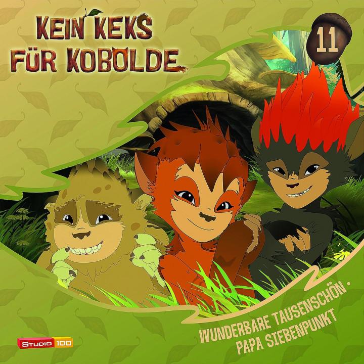11: Wunderbare Tausendschön / Papa Siebenpunkt: Kein Keks für Kobolde (TV-Hörspiel)