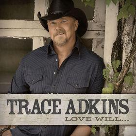 Trace Adkins, Love Will..., 00602537077540