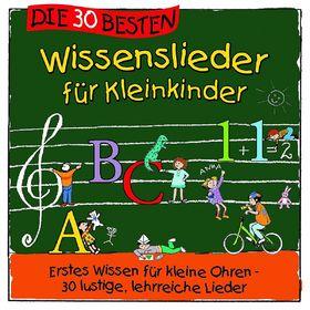 Die 30 besten..., Die 30 besten Wissenslieder für Kleinkinder, 04260167470504