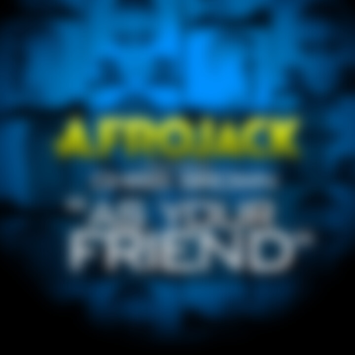 Afrojack feat. Chris Brown: As Your Friend