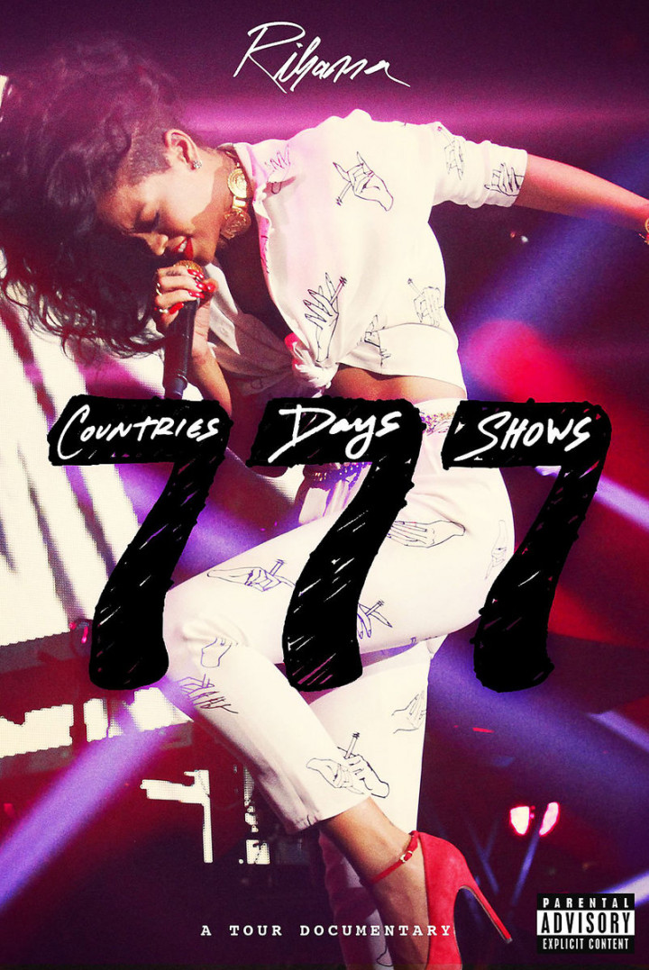 Rihanna 777 Documentary...7Countries7Days7Shows